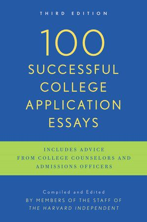 Successful College Application Essays By The Harvard