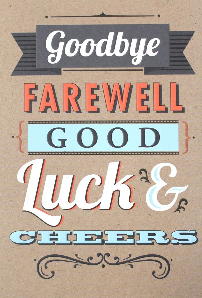 Image Result For Goodbye Good Luck Card With Images Good Luck
