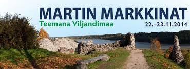 Martin markkinat 22.–23.11.2014 Teemana Viljandimaa – varsinainen Viro Kaapelitehdas, Helsinki Martin markkinoiden kulttuuriohjelmassa on tänäkin syksynä tuttuun tapaan musiikkia, elokuvia, tanssia, yllätyksiä, kirjailijoita ja uusia kirjoja.  Kaikkiin Martin markkinoiden tilaisuuksiin on vapaa pääsy!  http://www.martinmarkkinat.fi/