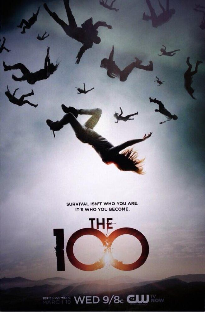 مسلسل The 100 الموسم الثاني كامل مترجم مشاهدة اون لاين و تحميل The 100 Season 2 2015 The 100 الموسم الثاني ك The 100 Tv Series The 100 Poster The 100 Show
