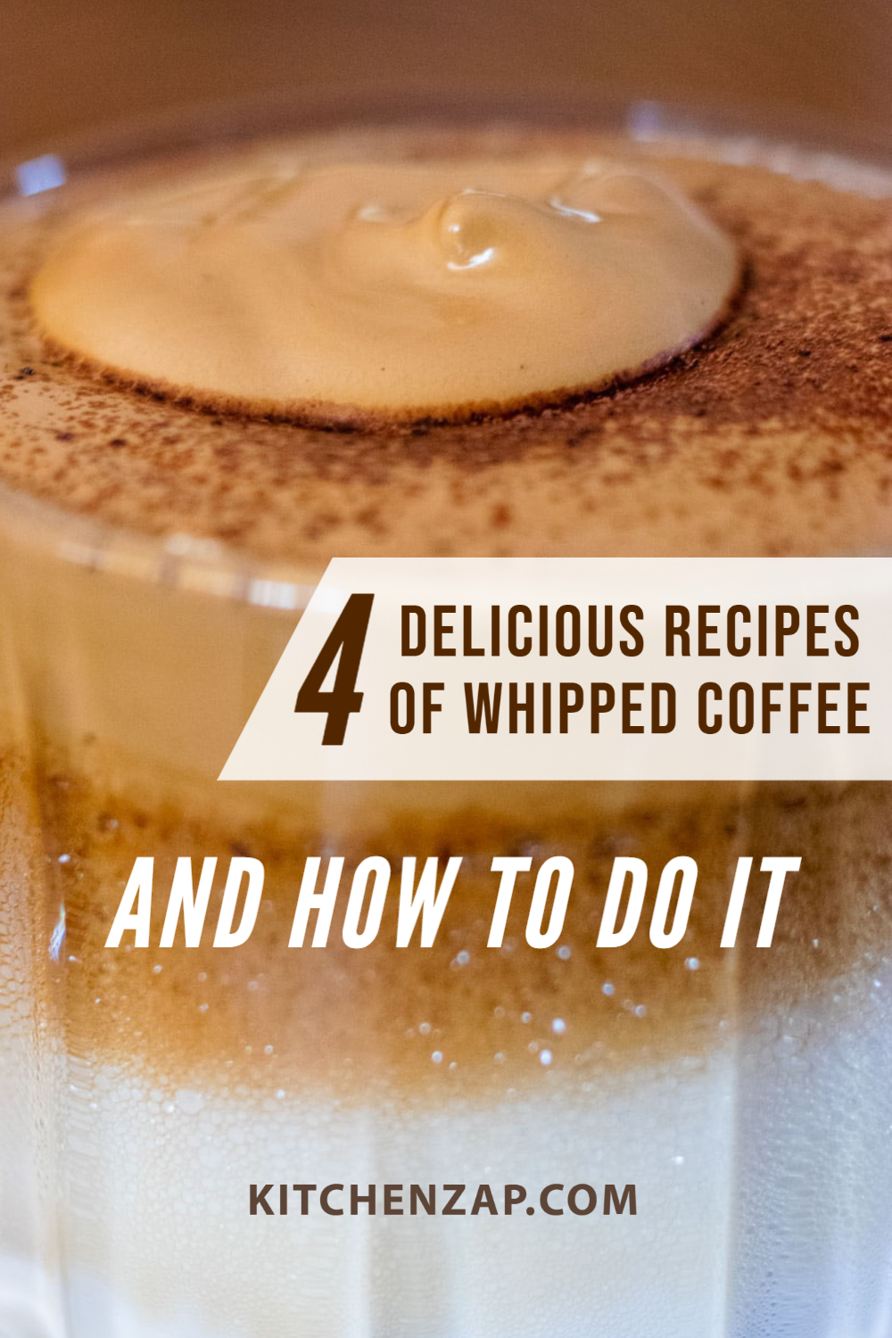 4 Delicious Recipes of Whipped Coffee and How to do it in