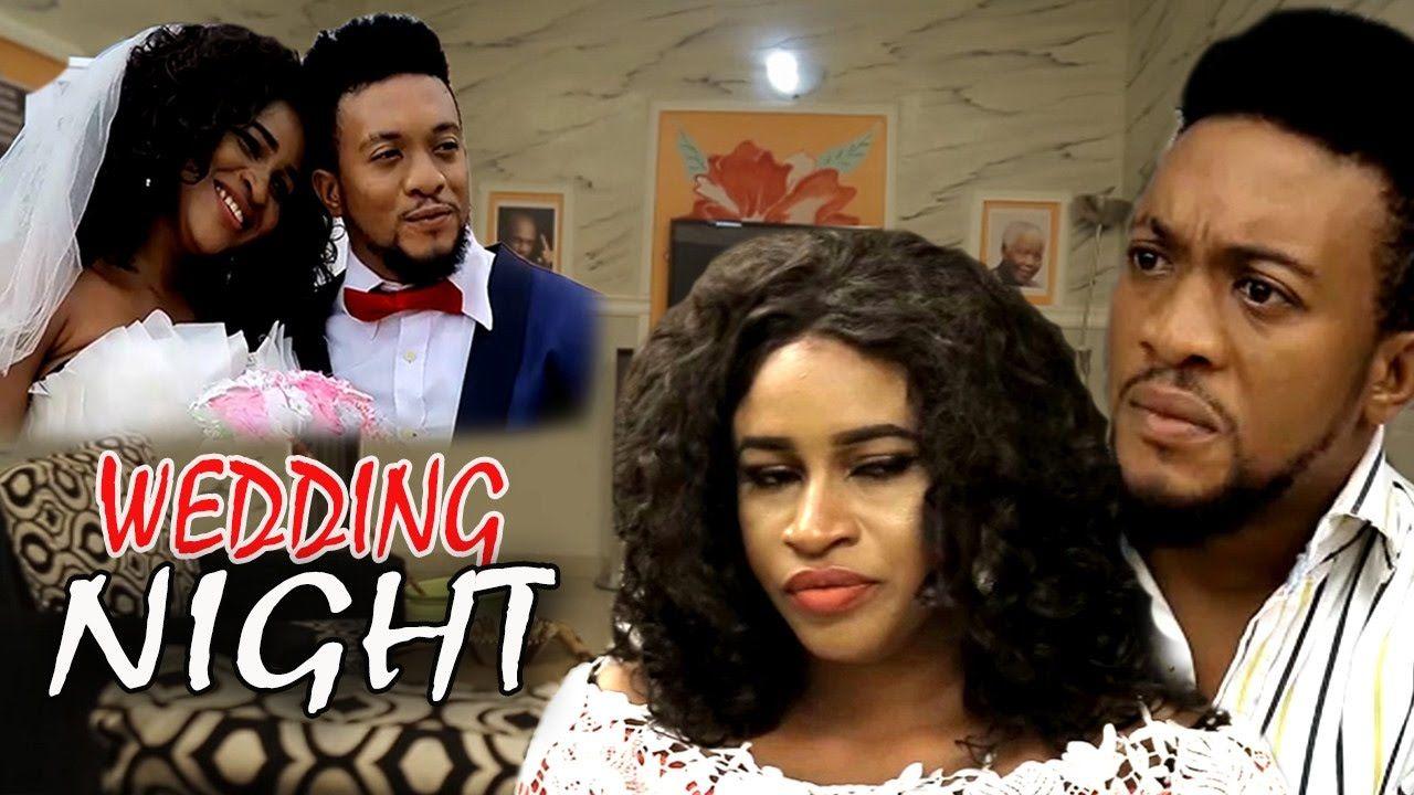 Wedding Night 2017 Latest Nigerian Nollywood Movie