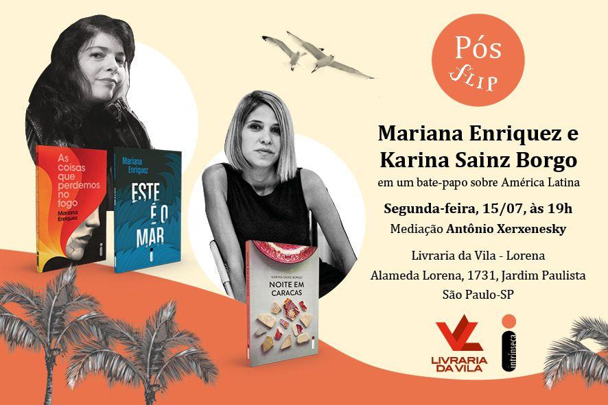 Pos Flip Em Sp Mariana Enriquez E Karina Sainz Borgo Em Bate Papo