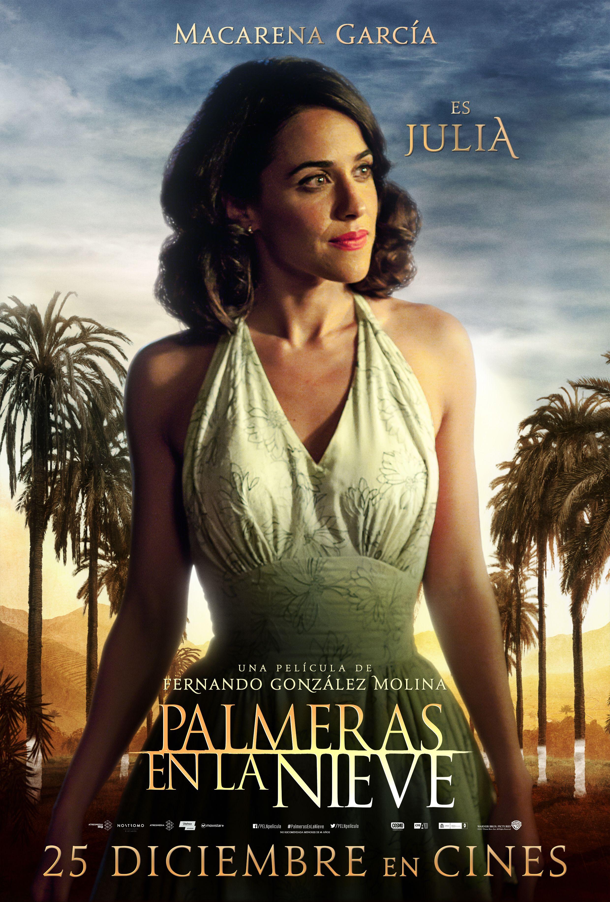 Macarena García es Julia FILM Palmeras en la nieve