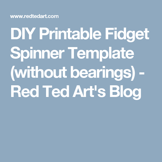 diy printable fidget spinner template without bearings family