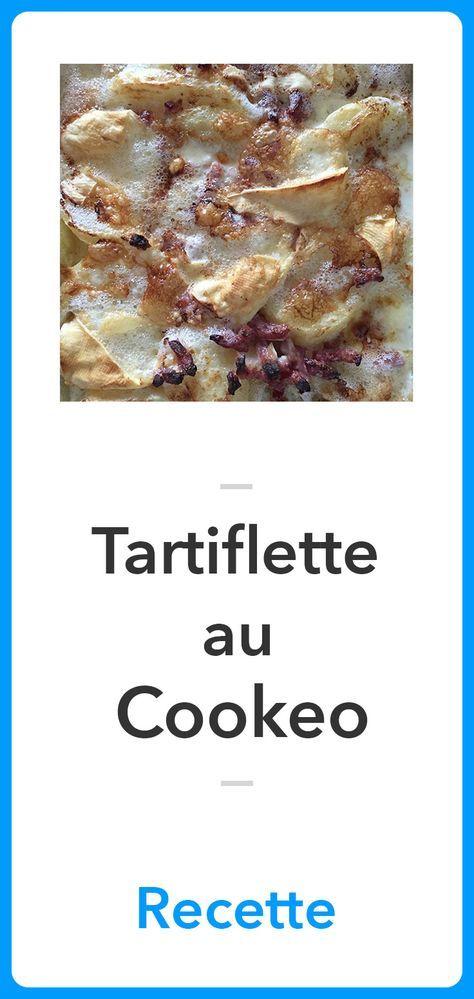 Tartiflette au Cookeo   Recette   Recette tartiflette, Tartiflette cookeo, Recette