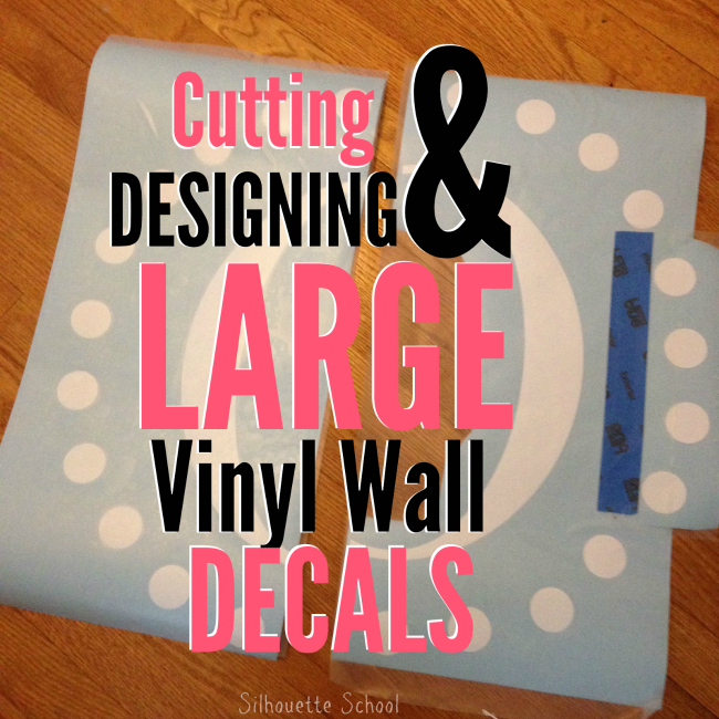 Cutting Large Vinyl Decals With Silhouette Part Of - How to make vinyl wall decals with cricut