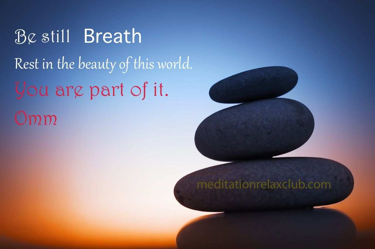 Relax Relaxation Quotes Meditation Quotes Relax Quotes Be Still Breathe Massage Therapy Meditation Massage