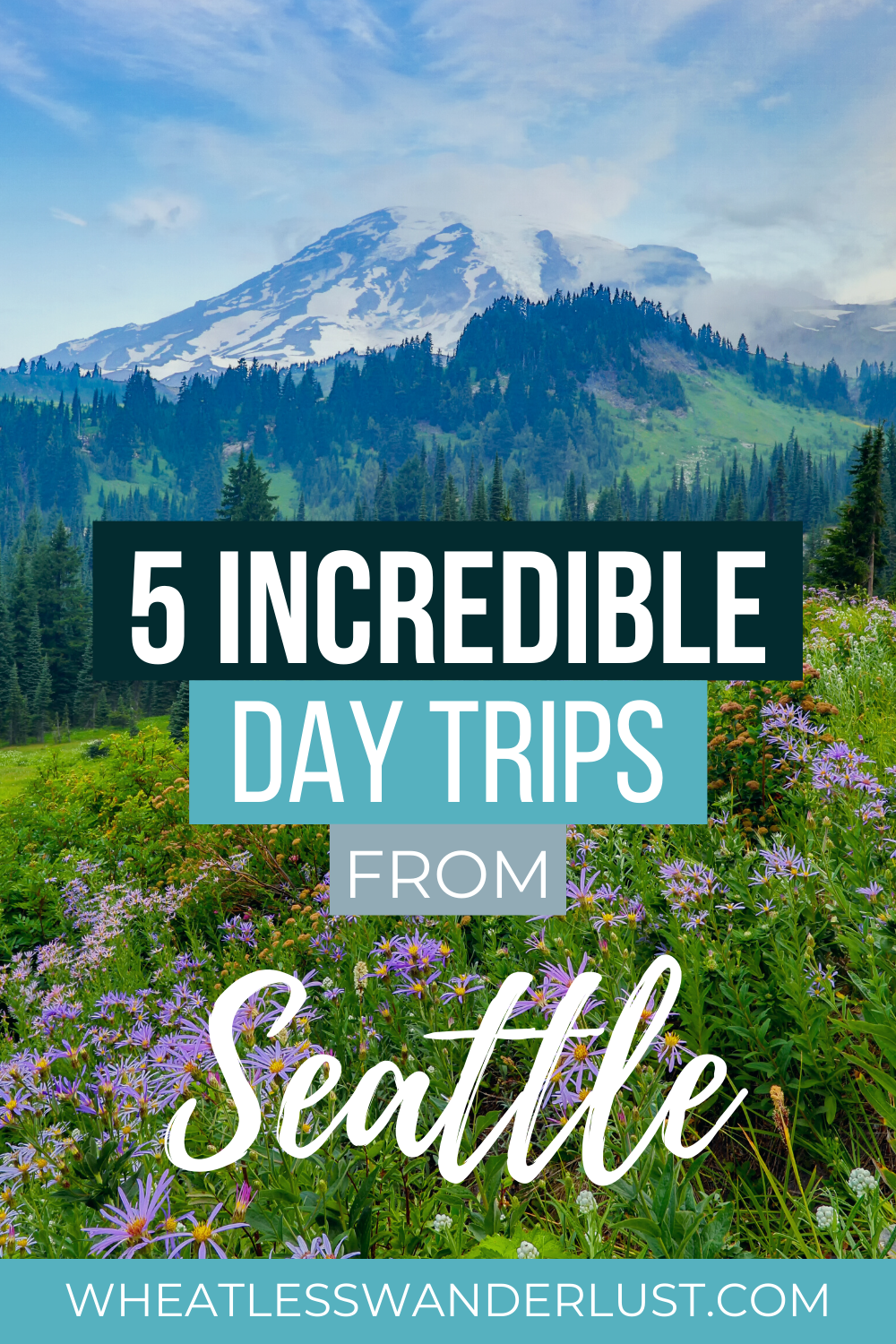 5 Incredible Day Trips From Seattle You Need to Ta