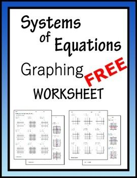 Printables Graphing Systems Of Equations Worksheet free graphing systems of equations worksheet school pinterest names equation and the ojays