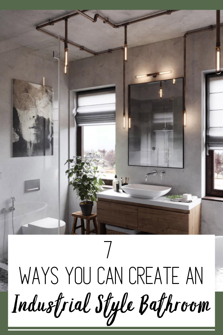 How To Design An Industrial Chic Bathroom Even If You Don T Live