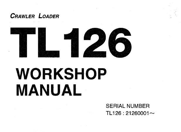Takeuchi TL126 Crawler Loader Service Repair Manual (S/N