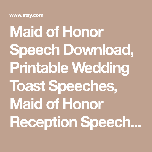Maid Of Honor Speech Download Printable Wedding Toast Speeches
