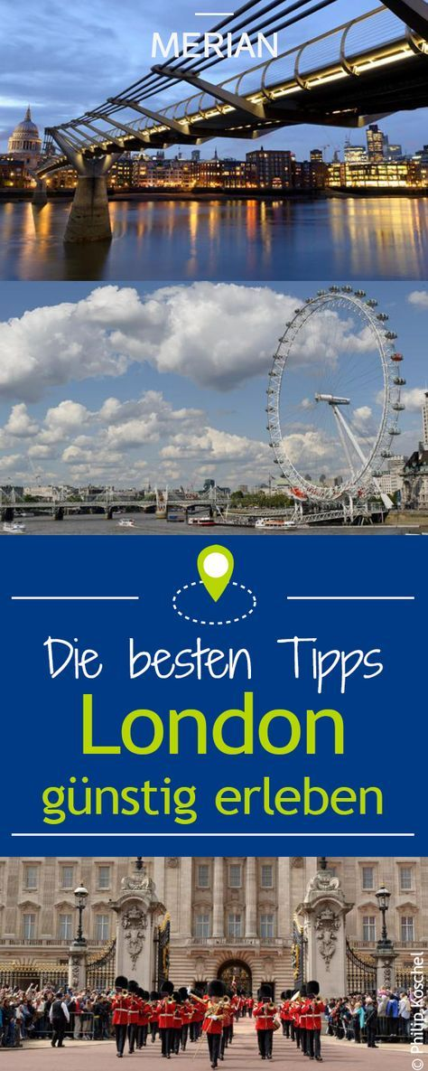 London Gunstig Erleben London Sehenswurdigkeiten London Reisetipps London