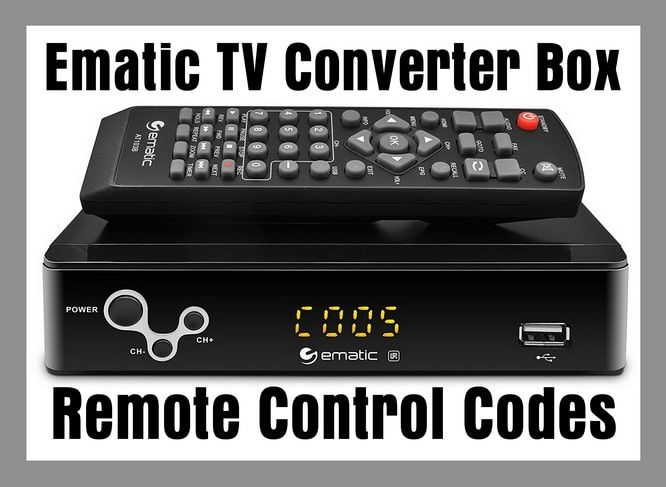 Looking For Ematic Converter Box Remote Codes Here Is A List Of Remote Control Codes For The Ematic Tv Converter Box These Codes Can Converter Remote Coding