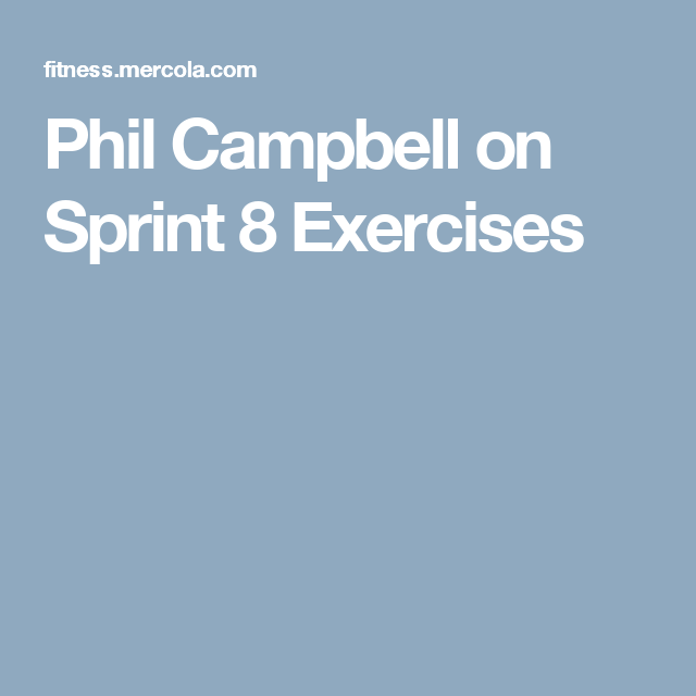Phil Campbell On Sprint 8 Exercises Phil Campbell Exercise Phil