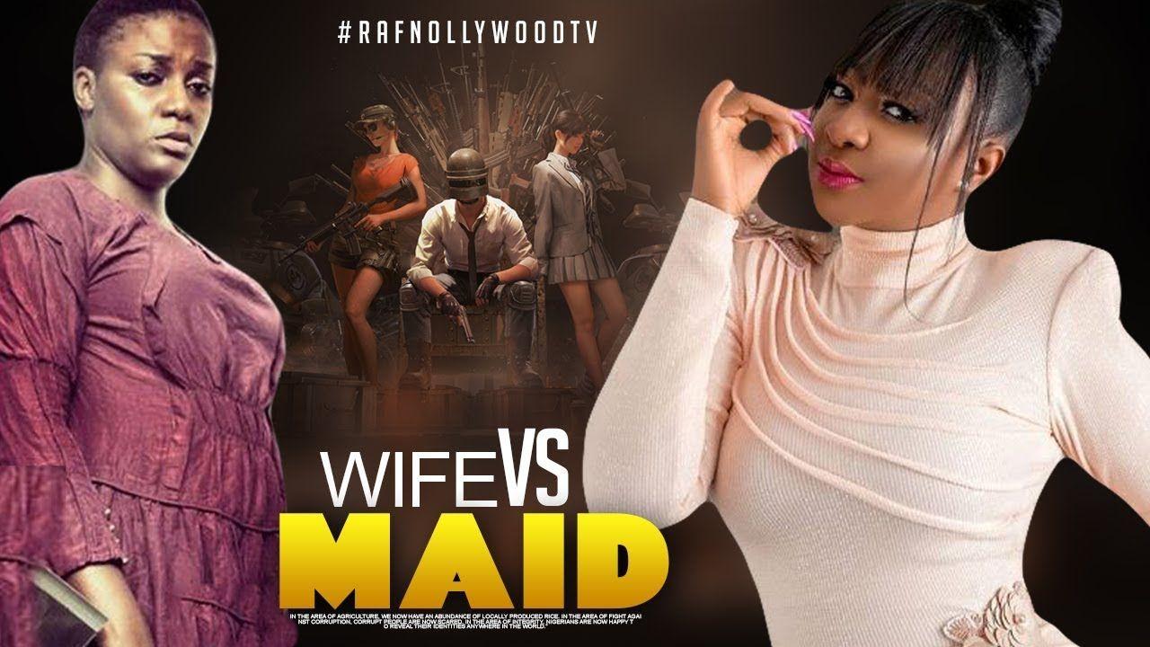 Wife Vs Maid Ini Edo Queen Nwakoye Nigeria Movies 2020