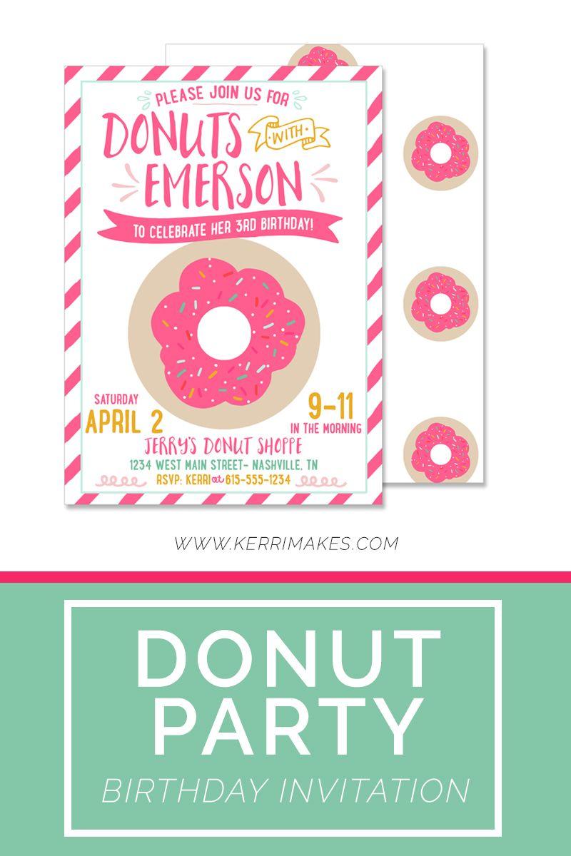 Girl Donut Birthday Party Inviatation | Kerri Makes Party Invites + ...
