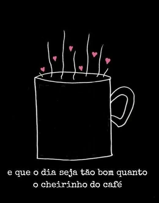 Bom Dia Café Pinterest Coffee Frases And Dia Quote