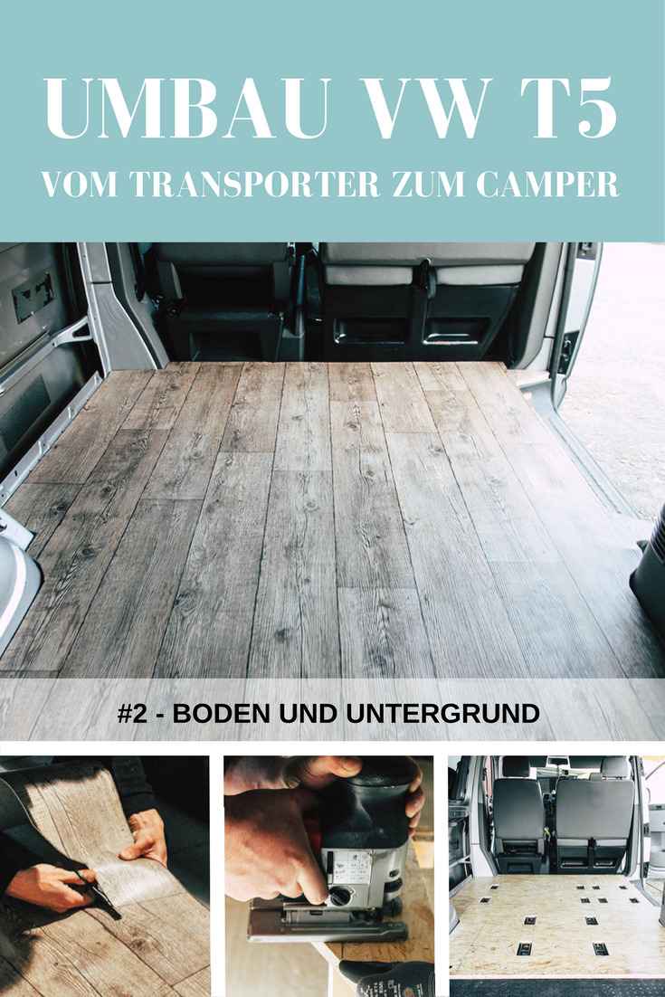 projekt bus 2 umbau vw t5 transporter boden und untergrund t5 transporter vw t5 und camper. Black Bedroom Furniture Sets. Home Design Ideas