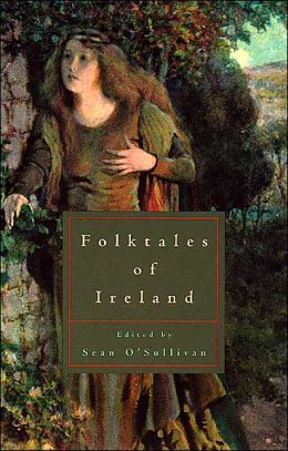 Folktales of Ireland-Sean O'Sullivan