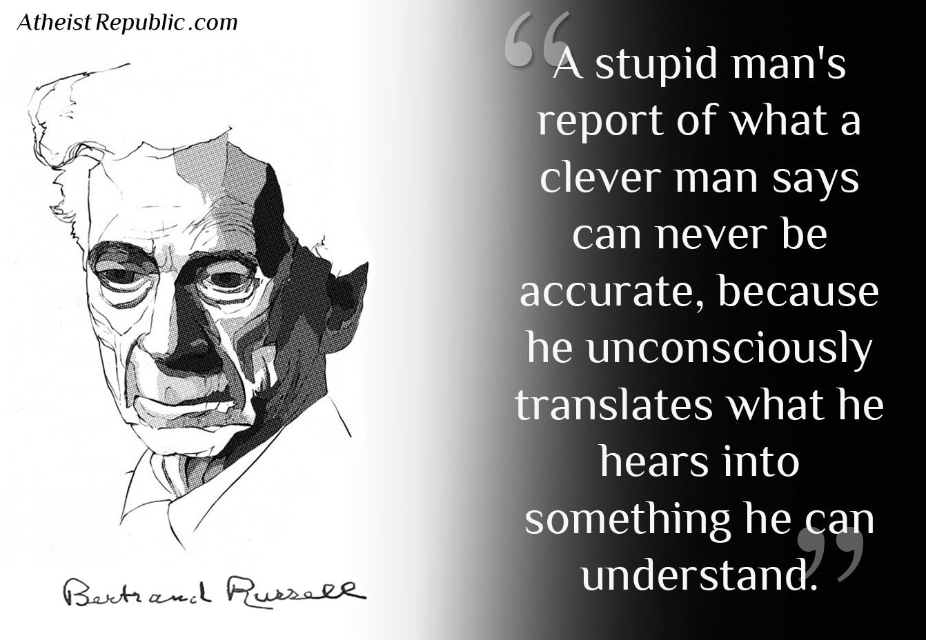 Betty white quotes quotesgram -  Man Says Can Never Be Accurate Because He Unconsciously Translates What He Hears Into Something He Can Understand Bertrand Russell Quote Source The