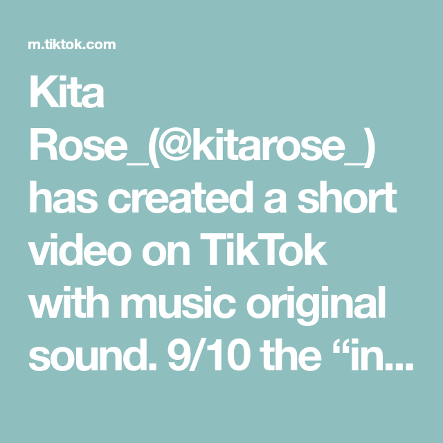 Kita Rose Kitarose Has Created A Short Video On Tiktok With Music Original Sound 9 10 The Intimidating People A In 2021 The Originals Trending Videos Hillarious
