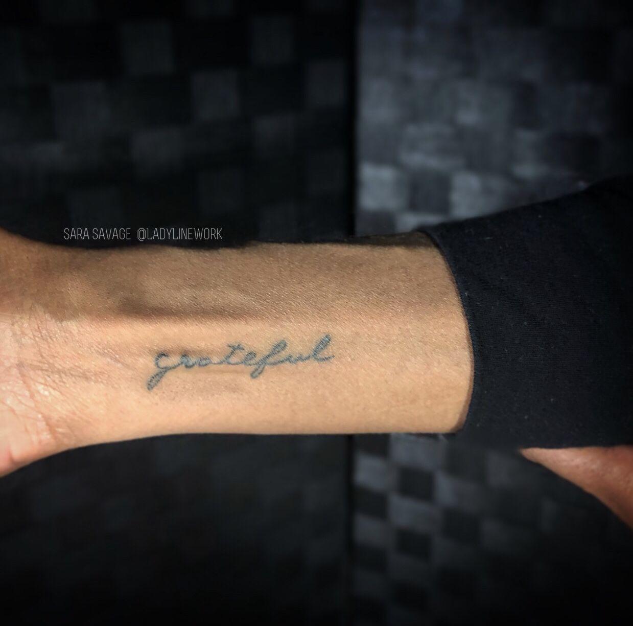 Healed Fine Line Script Tattoo By Sara Savage Ladylinework Tattoo Script Tattoos Tattoo Quotes