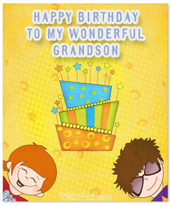 Amazing Birthday Wishes For Grandson