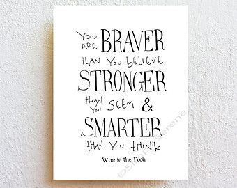 you are braver than you believe winnie the pooh disney
