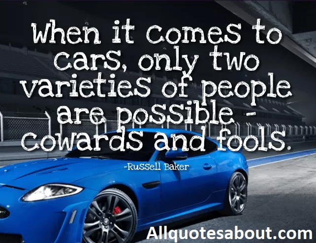 250 Car Quotes And Sayings With Images Car Quotes Car Life Car