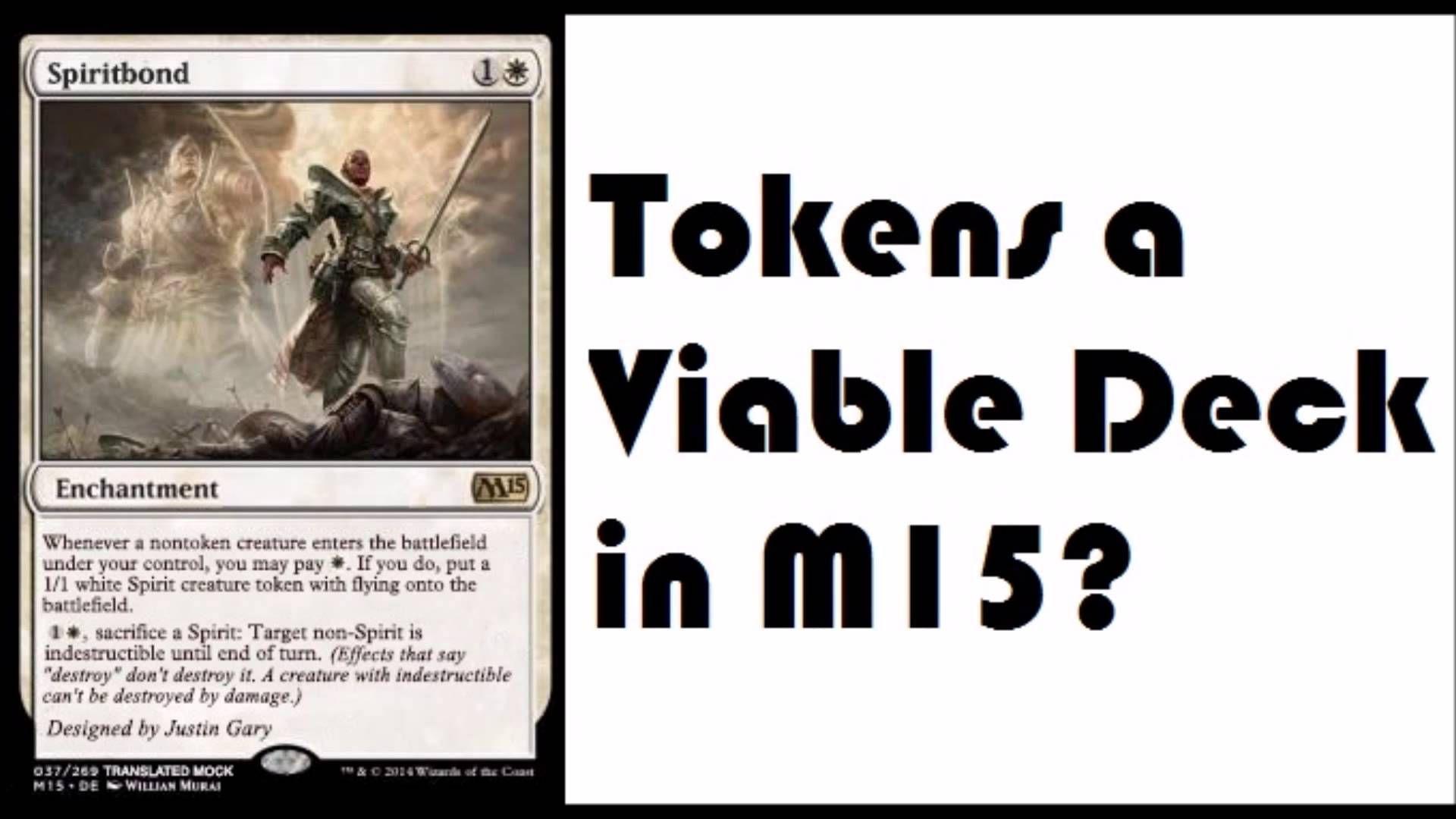 Spiritbond M15 Spoilers Standard Token Deck Magic Channel Memes