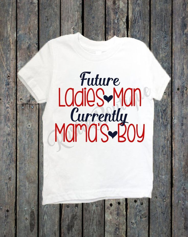 Future Ladies Man Currently Mama S Boy Valentine S Day Shirt