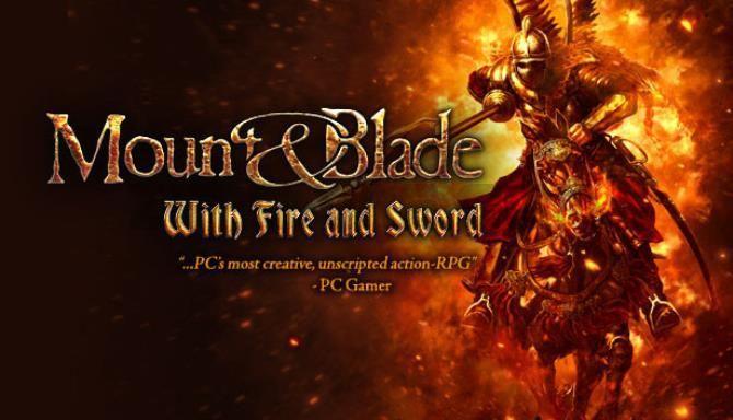 تحميل لعبة mount and blade with fire and sword