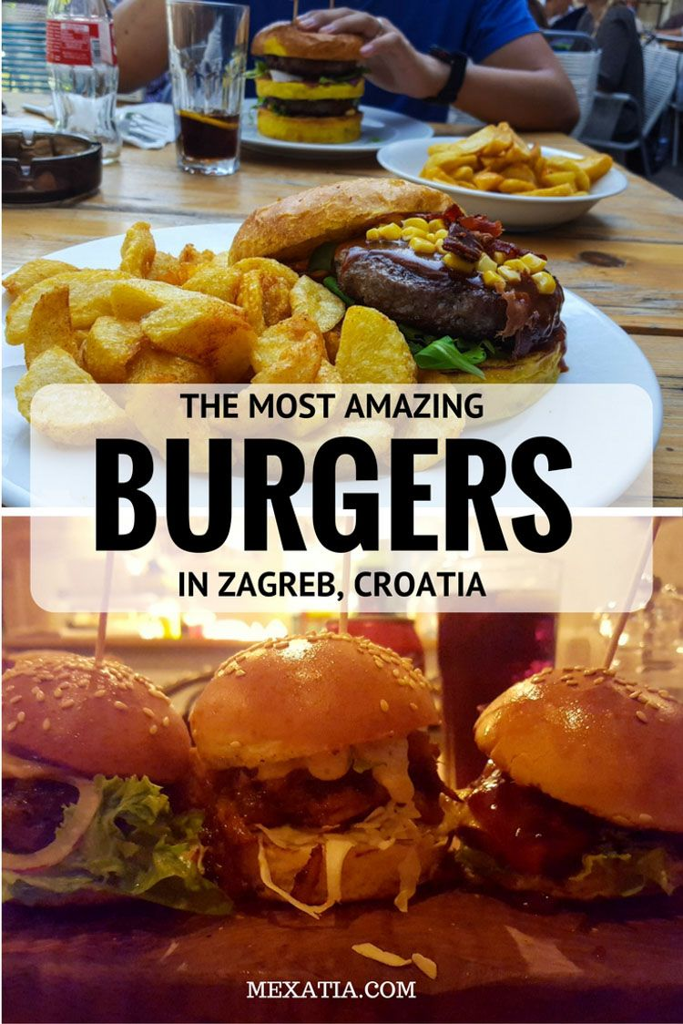 Croatia Amazing Burger Japenese Food Amazing Food