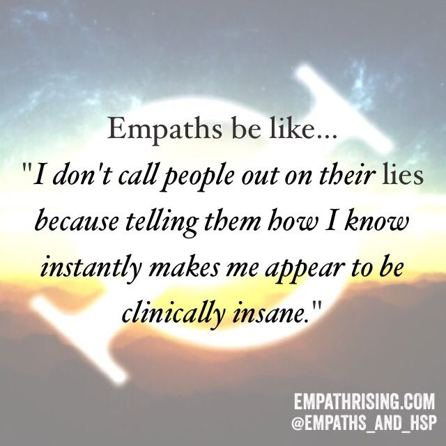 Lmao! Empath jokes   I love it!!   Ahahaha   Intuitive empath