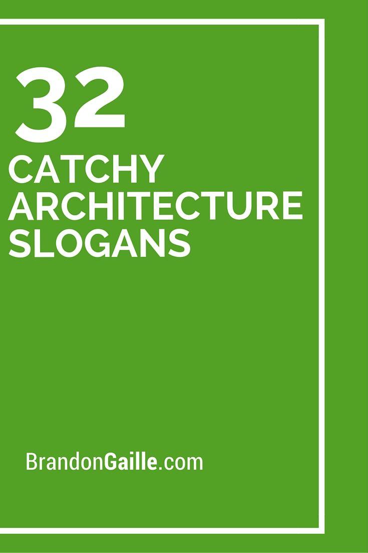 Furniture advertising slogans - 32 Catchy Architecture Slogans