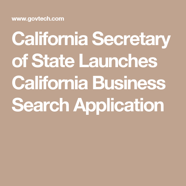 California Secretary of State Launches California Business Search Application
