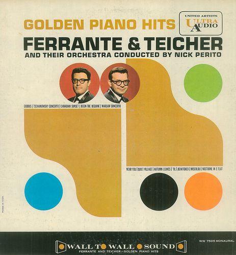Ferrante and Teicher - Golden Piano Hits (1961)
