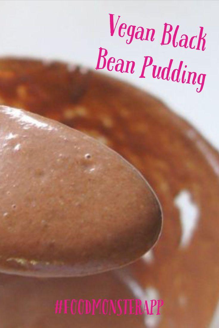 Black Bean Pudding Vegan In 2019 Best Vegan Recipes