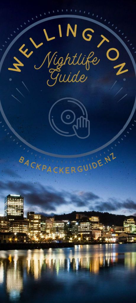 Guide to Wellington Nightlife - NZ Pocket Guide #1 New ...