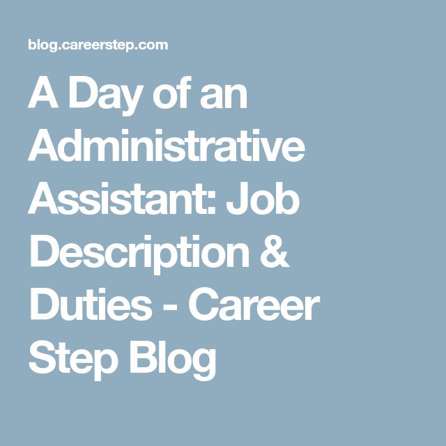 A Day Of An Administrative Assistant Job Description  Duties