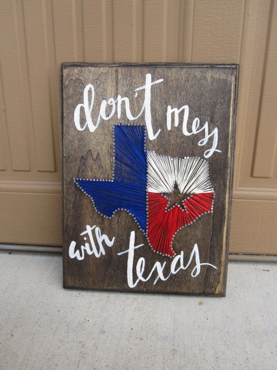 """Texas Wall Art texas string wall art with custom calligraphy """"don't mess with"""