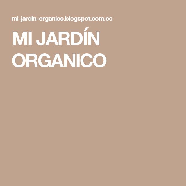 MI JARDÍN ORGANICO