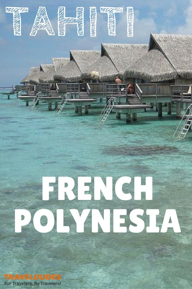 Accessorizing your experience to french polynesia tahiti