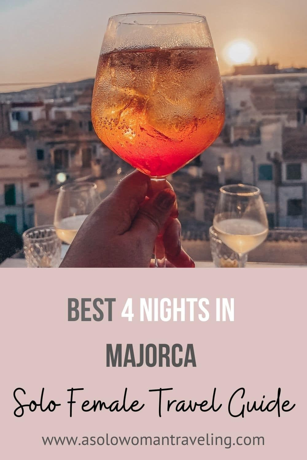 Best 4 Nights In Majorca Full Itinerary With Free Maps To The Beaches Great For Solo Females Traveling Spa In 2020 Majorca Europe Travel Europe Travel Destinations