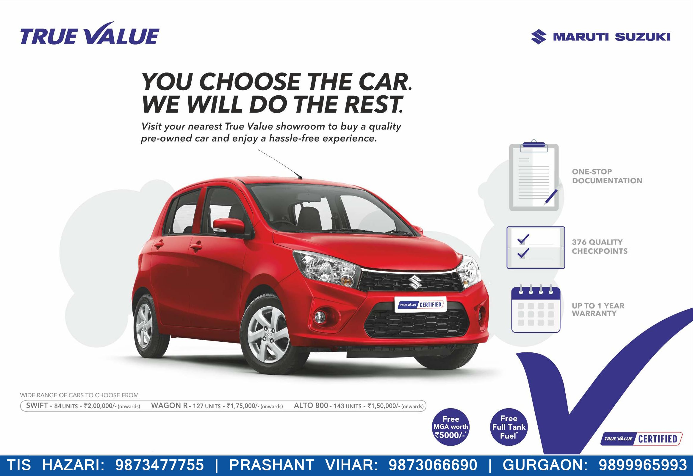 Maruti True Value – You choose the car We will do the rest Tis