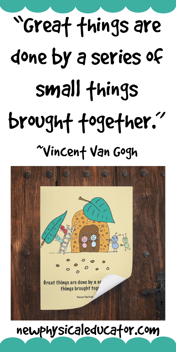 Grab This Adorable Van Gogh Inspirational Quote For Back To School Pe Physical Education Or Any Subject Physicaleducator Physicaleducation Tpt