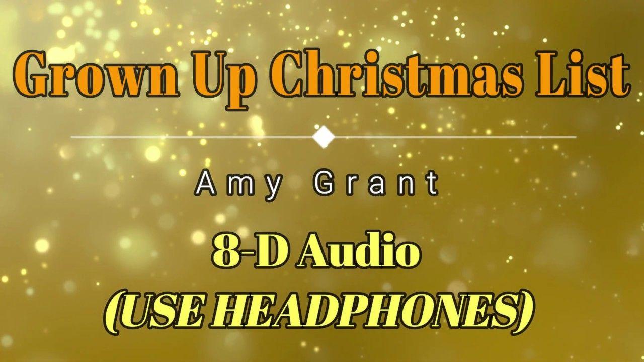 8D Audio 🎧 Amy Grant - Grown Up Christmas List (Lyric Video) HD HQ | Grown up christmas list ...