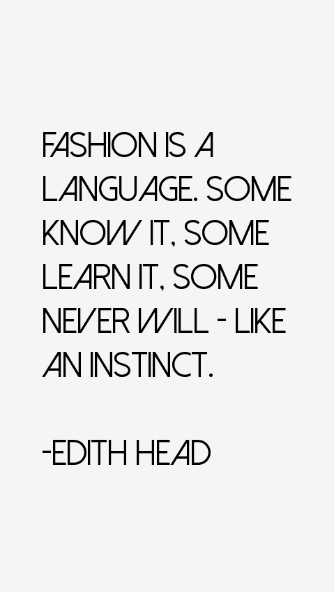 Edith Head Quotes 7587 Png Head Quotes Fashion Quotes Fashion